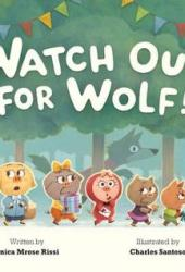 Watch Out for Wolf! Book