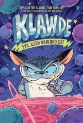 Klawde: Evil Alien Warlord Cat #1 Book
