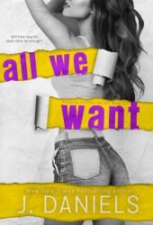 All We Want (Alabama Summer, #6) Book