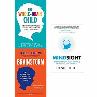 Whole brain child, brainstorm and mindsight 3 books collection set