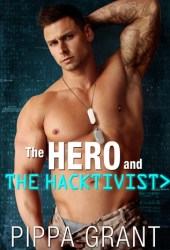The Hero and the Hacktivist Book