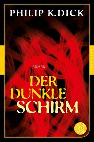 Der dunkle Schirm: Roman