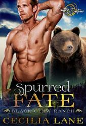 Spurred Fate (Black Claw Ranch, #2) Book