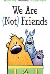We Are (Not) Friends Book