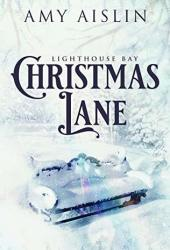 Christmas Lane (Lighthouse Bay, #1) Book