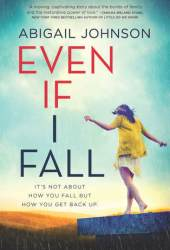 Even If I Fall Book
