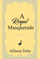 A Royal Masquerade  (The Tales of Ambia #3) Book