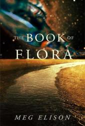 The Book of Flora (The Road to Nowhere, #3) Book