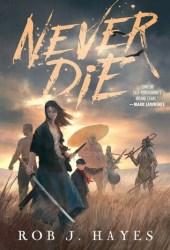 Never Die Book