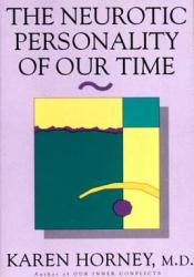 The Neurotic Personality of Our Time Book by Karen Horney