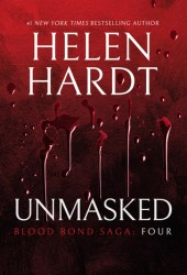 Unmasked: Blood Bond: Parts 10, 11 & 12 (Volume 4)