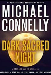 Dark Sacred Night (Renée Ballard, #2; Harry Bosch, #21; Harry Bosch Universe, #31) Book
