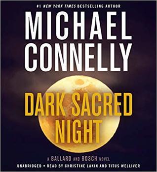 Dark Sacred Night (Renée Ballard, #2)