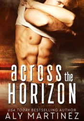 Across the Horizon Book by Aly Martinez