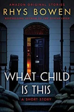What Child Is This PDF Book by Rhys Bowen PDF ePub