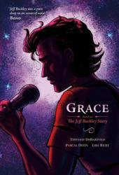 Grace: Based on the Jeff Buckley Story Book