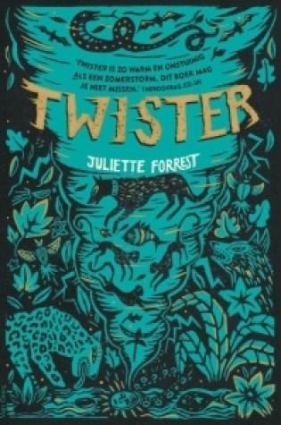 Twister – Juliette Forrest