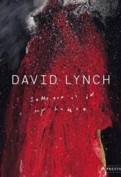 David Lynch: Someone Is in My House Book
