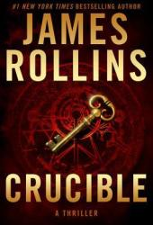 Crucible (Sigma Force, #14)