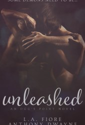 Unleashed: An Ogg's Point Novel Book