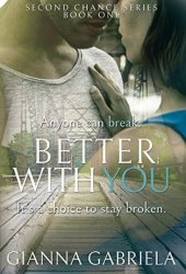 Better With You (Bragan University Series, #1) Book