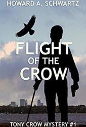 Flight of the Crow (Tony Crow Mystery, #1) Book