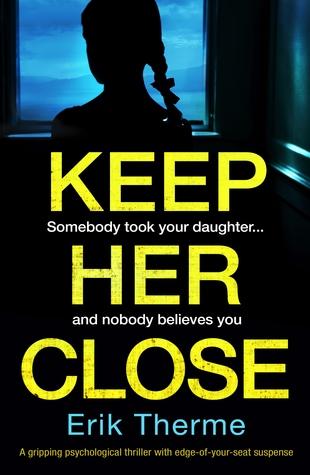 Keep Her Close