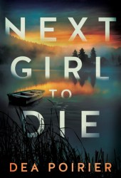 Next Girl to Die (The Calderwood Cases, #1) Book