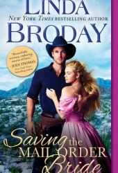 Saving the Mail Order Bride (Outlaw Mail Order Brides, #2) Book