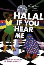 Halal If You Hear Me: The BreakBeat Poets Vol. 3 Book