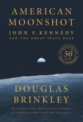 American Moonshot: John F. Kennedy and the Great Space Race Book