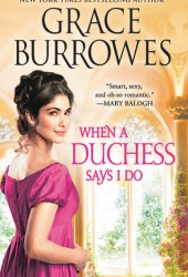 When a Duchess Says I Do (Rogues to Riches #2) Book