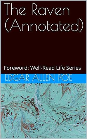 The Raven (Annotated): Foreword: Well-Read Life Series