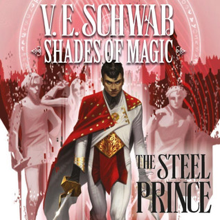 Shades of Magic - The Steel Prince (Issues) (2 Book Series)
