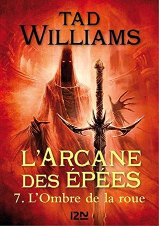 L'Arcane des épées - tome 7 (FANTASY t. 3)