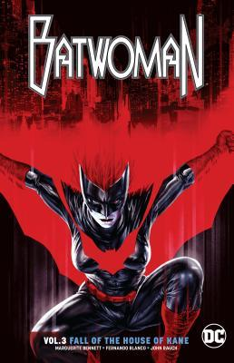 Batwoman, Vol. 3: The Fall of the House of Kane