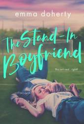 The Stand-In Boyfriend (Grove Valley High, #1) Book