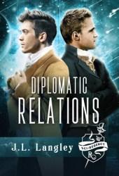 Diplomatic Relations (Sci-Regency #4) Book