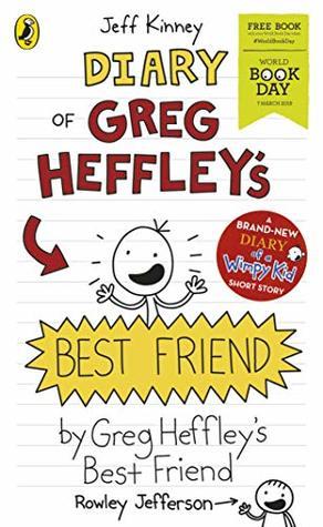 Diary of Greg Heffley's Best Friend: World Book Day 2019
