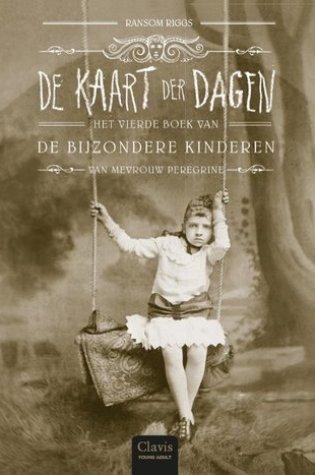 De kaart der dagen (Miss Peregrine's Peculiar Children #4) – Ransom Riggs