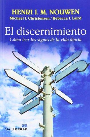 El discernimiento: cómo leer los signos de la vida diaria