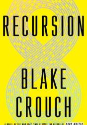 Recursion Book by Blake Crouch