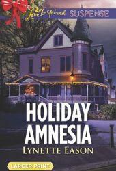 Holiday Amnesia (Wrangler's Corner #7) Book