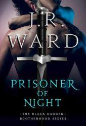 Prisoner of Night (Black Dagger Brotherhood, #16.5) Book