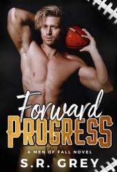 Forward Progress (Men of Fall #1) Book