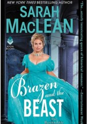 Brazen and the Beast (The Bareknuckle Bastards, #2) Book by Sarah MacLean