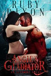 Angie's Gladiator (Icehome, #5) Book