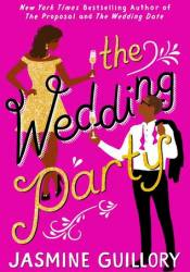 The Wedding Party Book by Jasmine Guillory