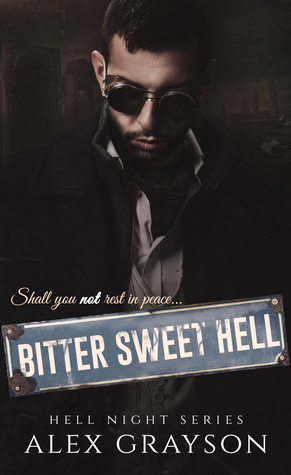 Bitter Sweet Hell (Hell Night, #2)