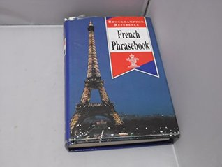 French Phrasebook (Brockhampton Reference Series (Bilingual))